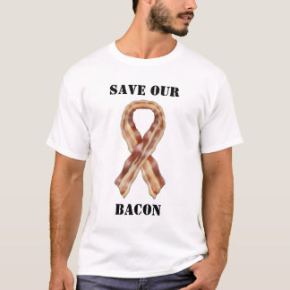 S.O.B. [Save Our Bacon] (Bacon T-Shirt) T-Shirt