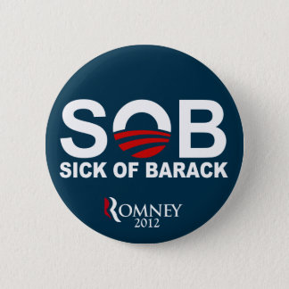 S.O.B. - Sick of Barack Button