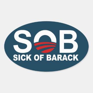 S.O.B. - Sick of Barack Oval Sticker
