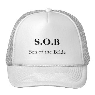 """""""S.O.B - Son of the Bride"""" [a] Trucker Hat"""