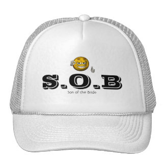"""""""S.O.B - Son of the Bride"""" w/ Smiley [a] Trucker Hat"""