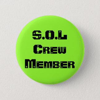 S.O.L Crew Member Pinback Button