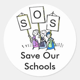 S.O.S. - Ahorre nuestras escuelas Pegatina Redonda