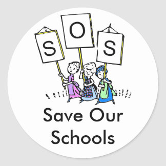 S.O.S. - Save Our Schools Classic Round Sticker