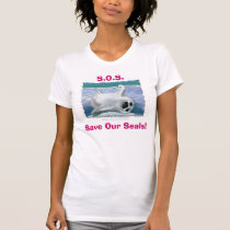 """""""S.O.S. ~ Save Our Seals!"""" T-shirts & Hoodies"""