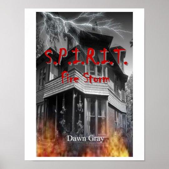 S.P.I.R.I.T. Fire Storm Poster