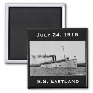 S.S. Eastland as photographed by Pesha Postcard Co 2 Inch Square Magnet