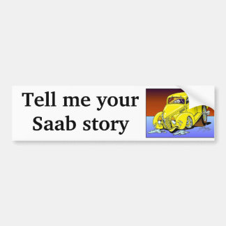 Saab story car bumper sticker