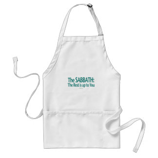 Sabbath The Rest Is Up To You Adult Apron