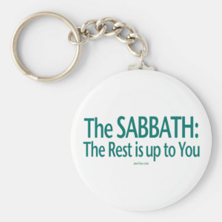 Sabbath The Rest Is Up To You Basic Round Button Keychain
