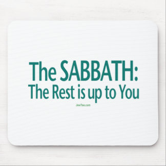 Sabbath The Rest Is Up To You Mouse Pad