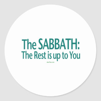 Sabbath The Rest Is Up To You Round Stickers