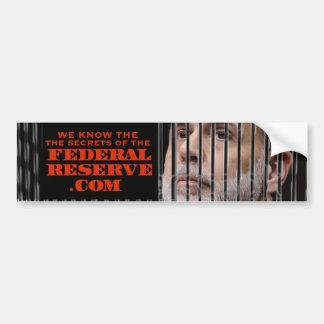sabemos los secretos de la reserva federal etiqueta de parachoque