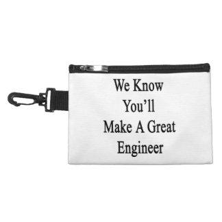 Sabemos que usted hará a un gran ingeniero
