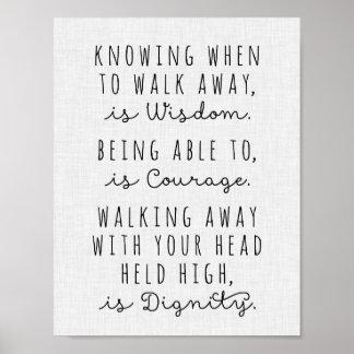 Saber cuándo irse es poster de la sabiduría