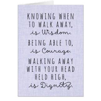 Saber cuándo irse es tarjeta de la sabiduría