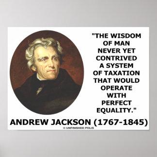 Sabiduría de Andrew Jackson del hombre nunca con t Posters