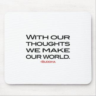 Sabiduría de Buda:  Haga nuestro mundo Tapete De Ratones