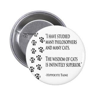 Sabiduría de gatos pin redondo de 2 pulgadas