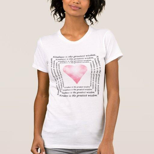 Sabiduría de la amabilidad camiseta