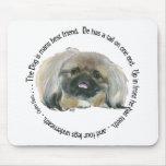 Sabiduría de Pekingese - el perro es el mejor amig Alfombrilla De Ratones