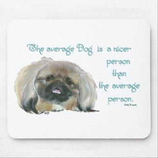 Sabiduría de Pekingese - el perro medio es más agr Alfombrillas De Raton