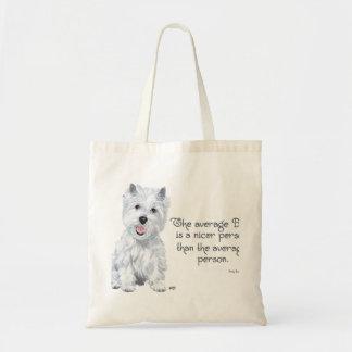 Sabiduría de Westie - el perro medio es una person Bolsas De Mano