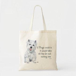 Sabiduría de Westie - si los perros podrían hablar Bolsa