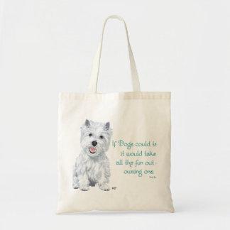Sabiduría de Westie - si los perros podrían hablar Bolsas