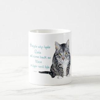 Sabiduría del gato - gente que odia gatos taza
