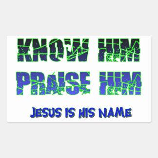 Sabiendo Jesús y el elogio de él Pegatina Rectangular