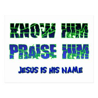 Sabiendo Jesús y el elogio de él Tarjetas Postales