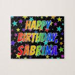 "[ Thumbnail: ""Sabrina"" First Name, Fun ""Happy Birthday"" Jigsaw Puzzle ]"