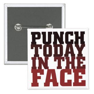 Sacador hoy en el refrán de motivación de la cara pins