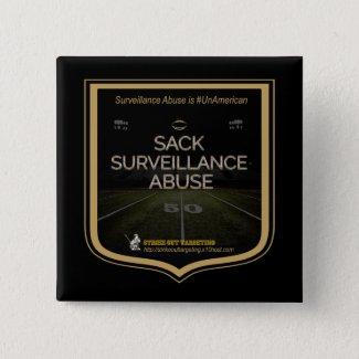Sack Surveillance Abuse 2018 Button