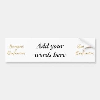 Sacrament of Confirmation Golden 3D Look Bumper Sticker
