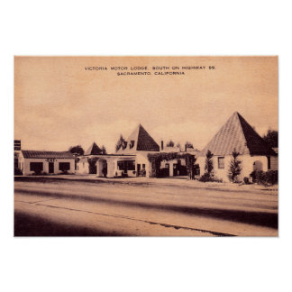 Sacramento, California Victoria Motor Lodge Posters