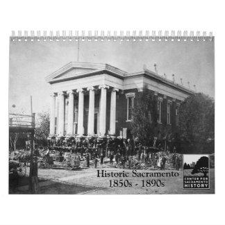 Sacramento histórica, 1850s - 1890s calendario de pared
