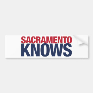 Sacramento Knows Bumper Sticker