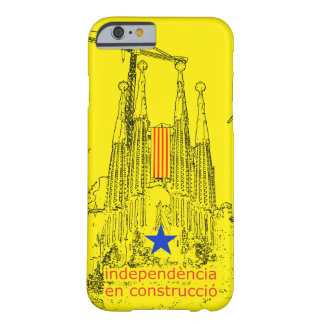 Sacred Estelada: Independence in construccio Barely There iPhone 6 Case