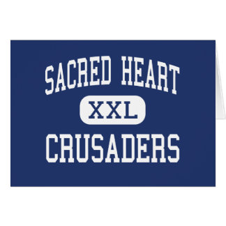 Sacred Heart - Crusaders - High - Carbondale Greeting Card