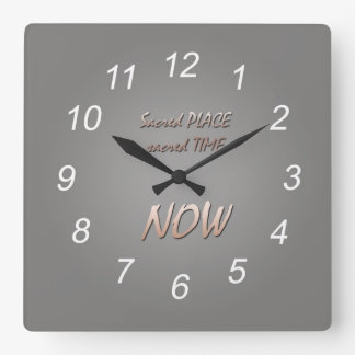Sacred place, sacred time, NOW - clock