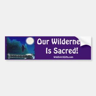 SACRED WILDERNESS Bumper Sticker