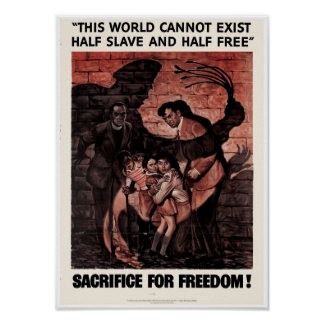 Sacrifice for Freedom Posters