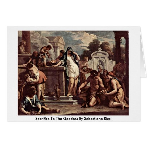 Sacrifice To The Goddess By Sebastiano Ricci Greeting Card