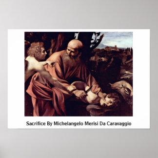 Sacrificio de Miguel Ángel Merisi DA Caravaggio Poster