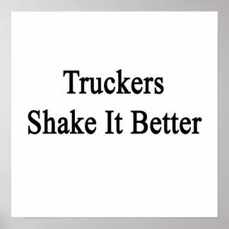 Sacudida de los camioneros él mejor posters