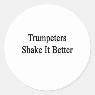 Sacudida de los trompetistas él mejor etiquetas redondas