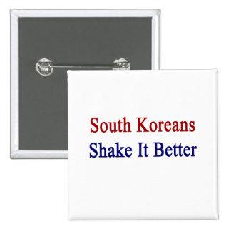 Sacudida de sudcoreanos él mejor pin