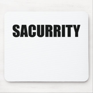 Sacurrity | Funny Security Mouse Pad